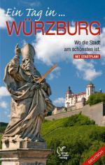 Titelbild von Ein Tag in Würzburg